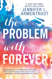 The Problem with Forever - Jennifer L. Armentrout by  Jennifer L. Armentrout PDF Download