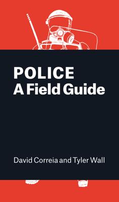 Police - David Correia & Tyler Wall book