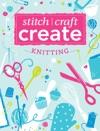 Stitch Craft Create Knitting