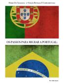 Os passos para migrar a Portugal!
