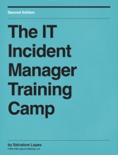 The IT Incident Manager Training Camp