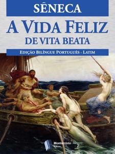 A Vida Feliz Book Cover