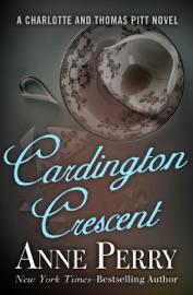Cardington Crescent - Anne Perry
