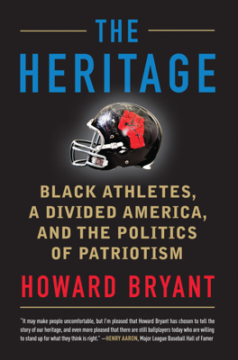 The Heritage - Howard Bryant book