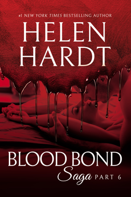 Blood Bond: 6 - Helen Hardt book