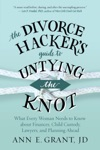 The Divorce Hackers Guide To Untying The Knot