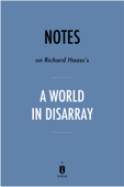Notes on Richard Haass's A World in Disarray