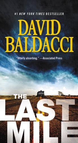 The Last Mile - David Baldacci - David Baldacci