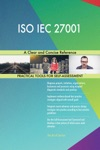 ISO IEC 27001 A Clear And Concise Reference