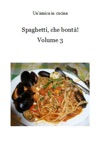 Spaghetti Che Bont Volume 3