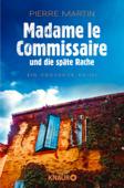 Download and Read Online Madame le Commissaire und die späte Rache