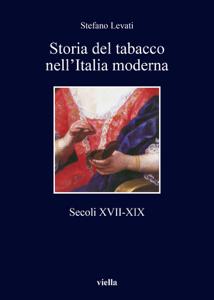 Storia del tabacco nell'Italia moderna Copertina del libro