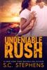Undeniable Rush