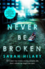 Never Be Broken (D.I. Marnie Rome 6) - Sarah Hilary