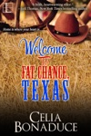 Welcome To Fat Chance Texas