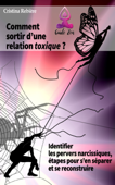 Comment sortir d'une relation toxique