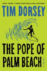 The Pope of Palm Beach - Tim Dorsey book summary
