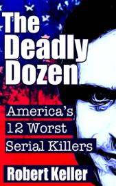 The Deadly Dozen book