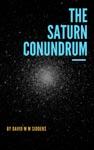 The Saturn Conundrum