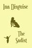 Ina Disguise - The Sadist ilustración