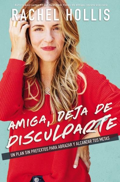 Amiga, deja de disculparte - Rachel Hollis book cover
