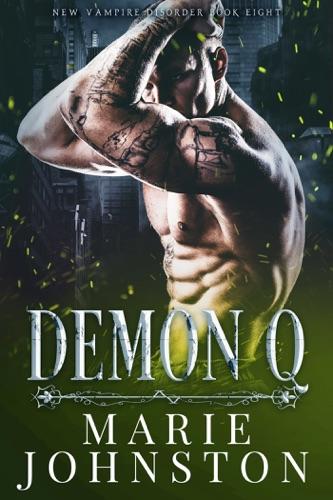 Marie Johnston - Demon Q