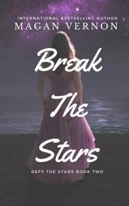 Break The Stars