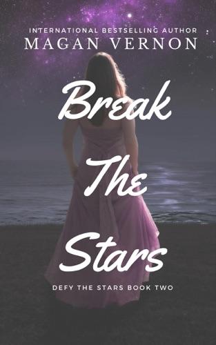 Magan Vernon - Break The Stars