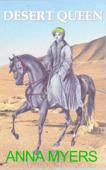 Desert Queen: Lady Hester Stanhope (Scandalous Women, #1)