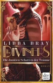 The Diviners - Die dunklen Schatten der Träume PDF Download