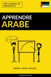 Apprendre l'arabe: Rapide / Facile / Efficace: 2000 vocabulaires clés