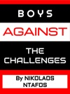 Boys Against The Challenges