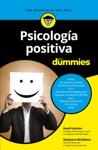 Psicologa Positiva Para Dummies