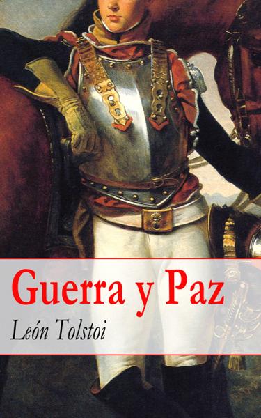 Guerra y Paz by León Tolstói