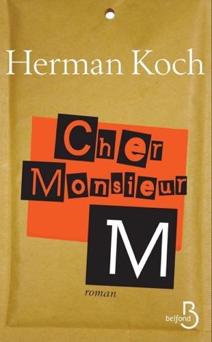 Herman Koch - Cher monsieur M.
