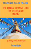 Terrance Talks Travel: The Quirky Tourist Guide to Kathmandu (Nepal)