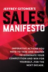 Jeffrey Gitomers Sales Manifesto