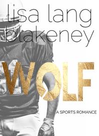 Wolf: A Sports Romance book