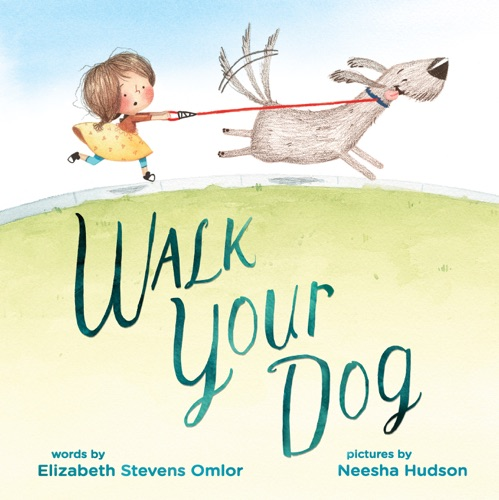 Elizabeth Stevens Omlor & Neesha Hudson - Walk Your Dog