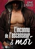 Download and Read Online L'inconnu de l'ascenseur et moi