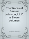 The Works Of Samuel Johnson LLD In Eleven Volumes Volume 06  Reviews Political Tracts And Lives Of Eminent Persons
