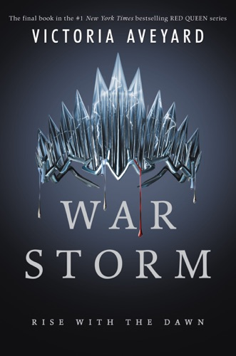 War Storm - Victoria Aveyard - Victoria Aveyard