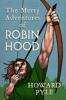 Howard Pyle - The Merry Adventures of Robin Hood  artwork