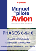 Phases 8 9 10 du Manuel du Pilote d'avion PPL
