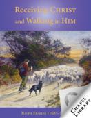Receiving Christ and Walking in Him