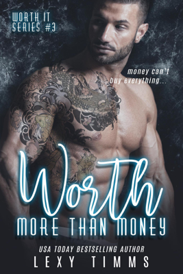 Worth More Than Money - Lexy Timms book