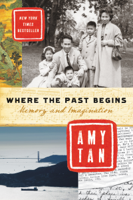 Amy Tan - Where the Past Begins artwork