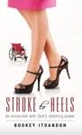 Stroke To Heels