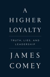 A Higher Loyalty book