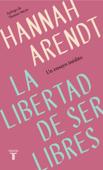 La libertad de ser libres Book Cover